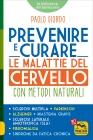 Prevenire e Curare le Malattie del Cervello con Metodi Naturali