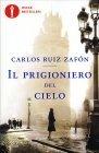 Il Prigioniero del Cielo Carlos Ruiz Zafòn