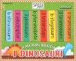 I Dinosauri - La Mia Prima Biblioteca