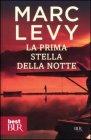 La Prima Stella della Notte Marc Levy