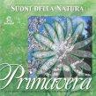 Primavera - Suoni della natura per ritrovare calma e serenit� - CD