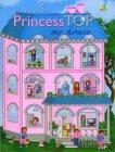 Princess Top: My House