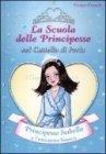 Principessa Isabella e l'Unicorno Bianco