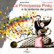 La Principessa Pinky Marilena Motta Alessia Fumagalli