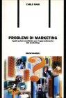 Problemi di Marketing Carlo Mari
