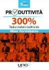 Produttivit� 300% eBook Max Formisano