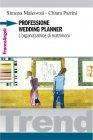 Professione Wedding Planner (eBook) Simona Malcovati, Chiara Parrini