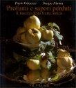 Profumi e Sapori Perduti - Il Fascino della Frutta Antica Paolo Odorizzi Sergio Abram