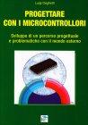 Progettare con i Microcontrollori Luigi Daghetti