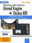 Programma Realtà Virtuale con Unreal Engine + Oculus Rift Livello 1 (eBook + Videocorso) - Modulo base