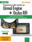 Programma Realtà Virtuale con Unreal Engine + Oculus Rift Livello 3 (eBook + Videocorso)