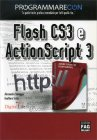 Programmare con Flash CS3 e ActionScript 3 Alessandra Salvaggio Gualtiero Testa