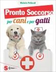 Pronto Soccorso per Cani e Gatti Michela Pettorali