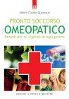 Pronto Soccorso Omeopatico (eBook) Albert-Claude Quemoun