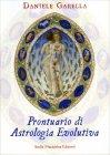 Prontuario di Astrologia Evolutiva Daniele Garella