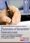 Proposta d'Acquisto Immobiliare (eBook) Antonino Fabio Ciaccio Elena Grillo
