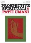 Prospettive Spirituali e Fatti Umani (eBook) Frithjof Schuon