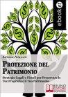 Protezione del Patrimonio (eBook) Antonio Volanti
