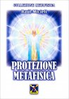 Protezione Metafisica Raul Micieli