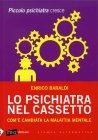 Lo Psichiatra nel Cassetto Enrico Baraldi
