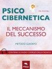 Psicocibernetica - Il Meccanismo del Successo eBook