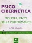 Psicocibernetica - Miglioramento della Performance eBook