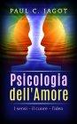 Psicologia dell'Amore - eBook Paul C. Jagot