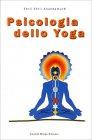 Psicologia dello Yoga Shrii Shrii Anandamurti