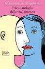 Psicopatologia della Vita Amorosa (eBook) Emanuela Muriana, Tiziana Verbitz