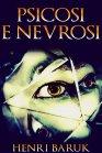 Psicosi e Nevrosi (eBook) Henri Baruk