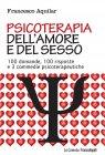 Psicoterapia dell'Amore e del Sesso (eBook) Francesco Aquilar