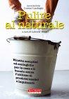 Pulire al Naturale eBook Gabriele Bindi
