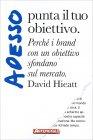 Punta il Tuo Obiettivo David Hieatt
