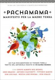 Pachamama - Documentario in DVD Thomas Torelli