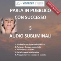 Parla in Pubblico con Successo - AudioCorso Mp3