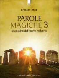 Parole Magiche 3 Cristiano Tenca