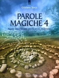 Parole Magiche 4 Cristiano Tenca