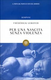 Per una Nascita Senza Violenza Frédérick Leboyer