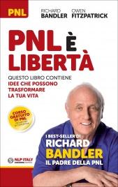 PNL è Libertà Richard Bandler Owen Fitzpatrick