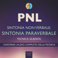 PNL - Sintonia Non Verbale: Sintonia Paraverbale - Audiolibro Mp3 Robert James