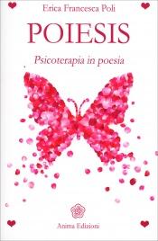 Poiesis Erica Francesca Poli