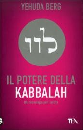 Il Potere della Kabbalah Yehuda Berg