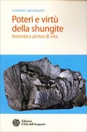 Poteri e Virtù della Shungite Florence Mégemont