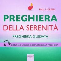 Preghiera - Preghiera della Serenità - AudioLibro Mp3 Paul L. Green