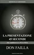 La Presentazione 45 Secondi che Cambierà la Tua Vita Don Failla