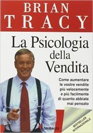 Psicologia della vendita libro di Brian Tracy