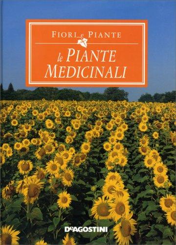 Le Piante Medicinali : Fiori e piante le medicinali libro di de agostini
