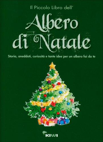 Il piccolo libro dell 39 albero di natale kiwi for Albero di kiwi