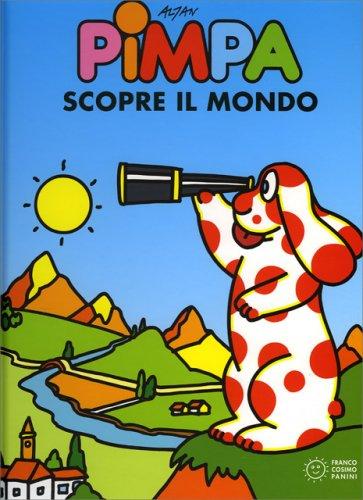 Pimpa Scopre il Mondo - Libro di Francesco Tullio Altan