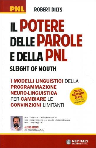 Il potere delle parole e della pnl robert dilts libro - Il giardino delle parole libro ...